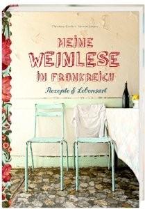 Hölker Weinlese in Frankreich Kochbuch