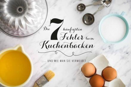 Die 7 häufigsten Backfehler goldene Regeln fürs Kuchenbacken Zuckerzimtundliebe Backschule Form fetten Backofentemperatur